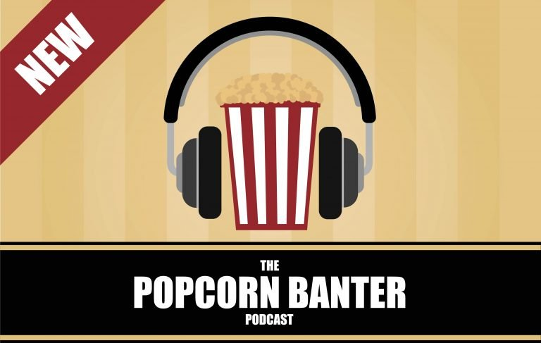 The Popcorn Bantert Podcast   Popcorn Banter