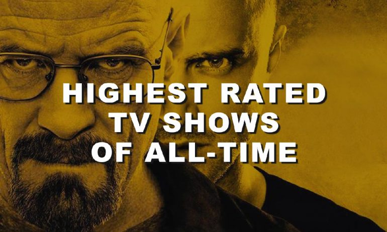25 Highest Rated TV Shows Of All-Time | Popcorn Banter